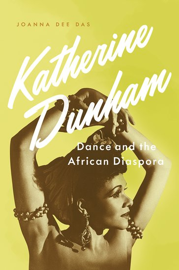 Katherine Dunham Dance and the African Diaspora