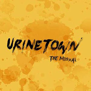 Urinetown: The Muscial Opens Friday, October 20th, 2017