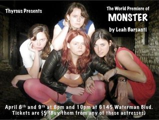 'Monster,' Winner of 2011 Thyrsus Playwriting Competition