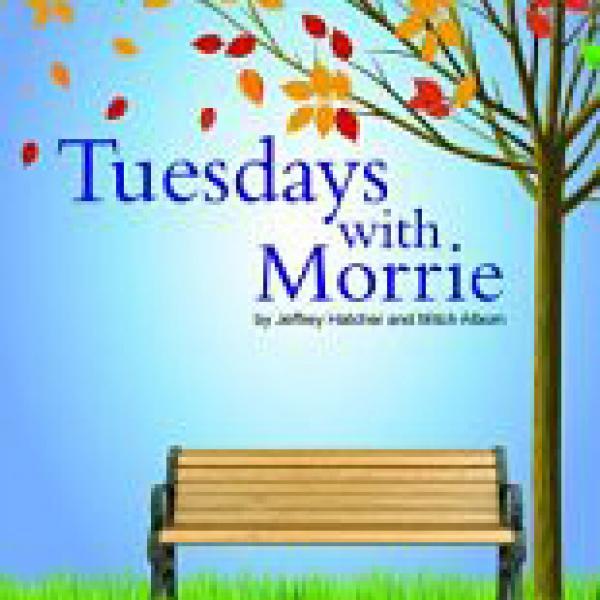 "Anna Pileggi directs ""Tuesdays with Morrie"""