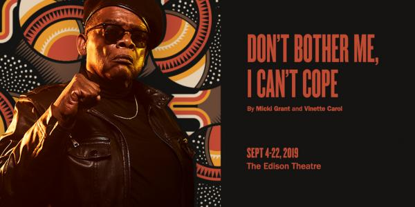 The Black Rep presents Don't Bother Me, I Can't Cope