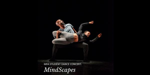 MFA Student Dance Concert: MindScapes Graphic