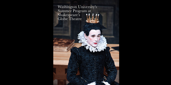Apply for WashU's Summer Progarm at Shakespeare's Globe Theatre by February 15, 2019